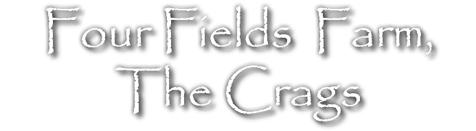 Four Fields Farm, The Crags